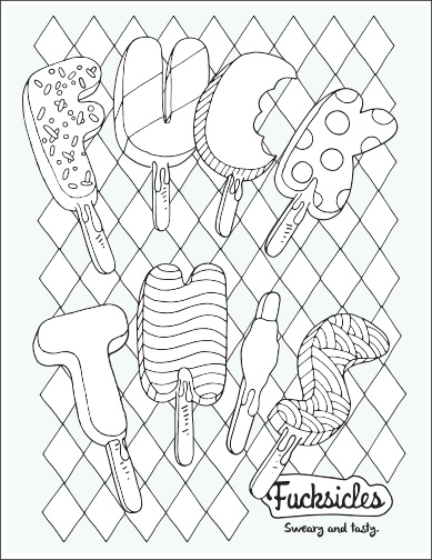 Fucksickles Fuck This Free Curse Word Coloring Page