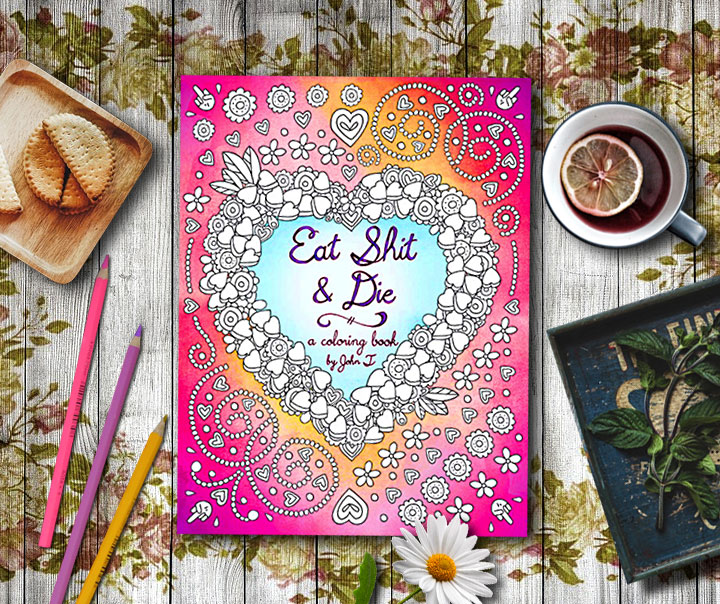 adult coloring books - Eat Shit & Die