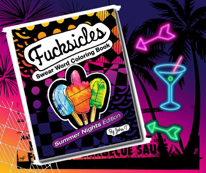 Coloring Books for Adults - Fucksicles Summer Nights
