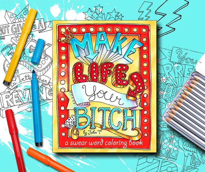 Coloring for adults - Make Like Your Bitch