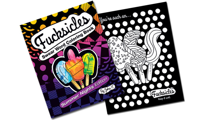 Fucksicles : Summer Nights Edition : Swear Word Coloring Book out now!