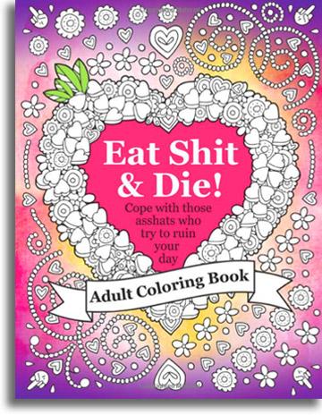 Eat Sh*t & Die